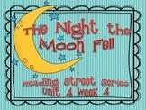 The Night the Moon Fell {Reading Street Series Grade 2}