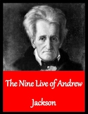 The Nine Lives of Andrew Jackson