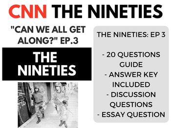 The Nineties CNN Ep. 3 Can We All Get Along
