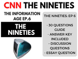 The Nineties CNN Ep. 6 The Information Age