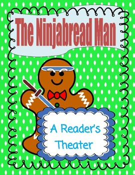 The Ninjabread Man -- A Reader's Theater