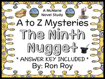 The Ninth Nugget : A to Z Mysteries (Ron Roy) Novel Study / Comprehension