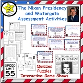 The Nixon Presidency and Watergate Assessment Activities  Distance Learning