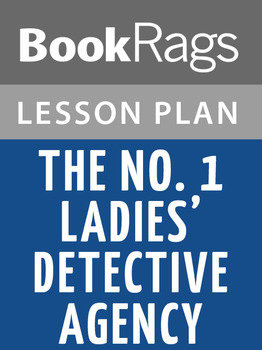 The No. 1 Ladies' Detective Agency Lesson Plans