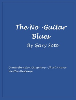The No-Guitar Blues Short Story Comprehension Questions