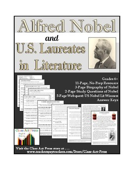 The Nobel Prize: Nobel's Life and U.S. Literature Winners (8 P., Ans. Key, $4)