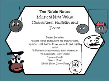 The Noble Notes: Musical Note Value Characters, Bulletin and Poem