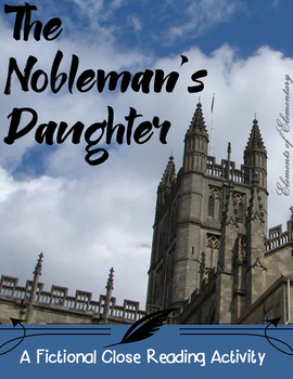 The Nobleman's Daughter: A Close Read for 4th-6th Grade