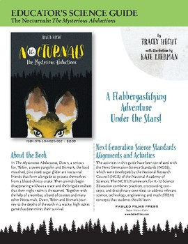 The Nocturnals: The Mysterious Abductions Science Guide wi