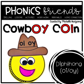 The Noisy Cowboy (Activities for learning diphthongs oi and oy)