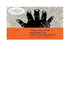 The Noma Guide to Fermentation by René Redzepi & David Zilber