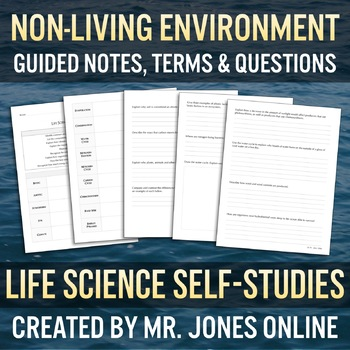 The Non-Living Abiotic Environment: Guided Notes / Self Study