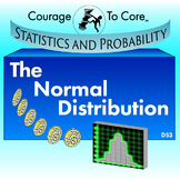 The Normal Distribution (DS3): HSS.ID.A.3
