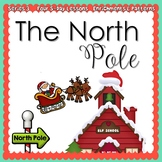The North Pole (5-day Thematic Unit) Includes Patterns and Printables