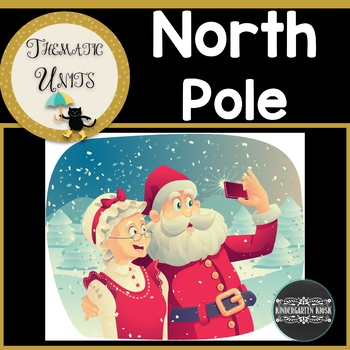 North Pole Thematic Unit