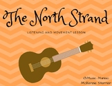 The North Strand Listening Lesson