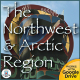 The Northwest and Arctic Region US History Unit