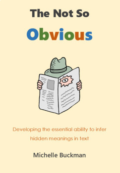 The Not So Obvious - Difficult Inferential Comprehension