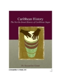 The Not-So-Sweet History of Caribbean Sugar
