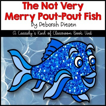 The Not Very Merry Pout-Pout Fish Book Unit