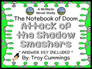 The Notebook of Doom: Attack of the Shadow Smashers (Troy Cummings) Novel Study