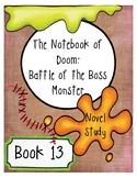 The Notebook of Doom: Battle of the Boss Monster (Book 13)