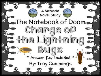 The Notebook of Doom: Charge of the Lightning Bugs (Troy Cummings) Novel Study