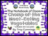 The Notebook of Doom: Chomp of the Meat-Eating Vegetables (Cummings) Novel Study
