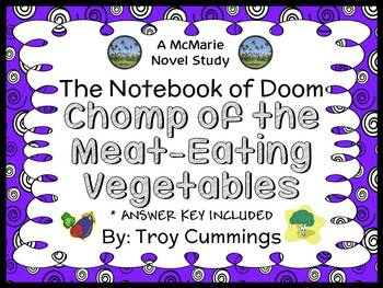 The Notebook of Doom: Chomp of the Meat-Eating Vegetables (Cummings) Novel Study