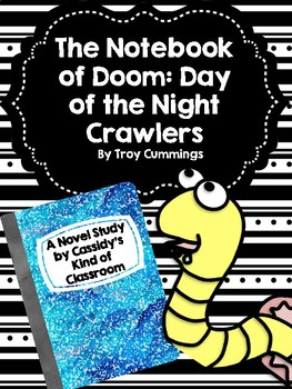 The Notebook of Doom: Day of the Night Crawlers Novel Study