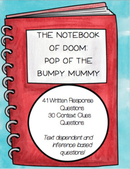 The Notebook of Doom: Pop of the Bumpy Mummy Comprehension Questions (Book 6)