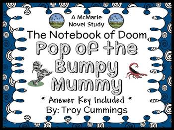 The Notebook of Doom: Pop of the Bumpy Mummy (Cummings) Novel Study (26 pages)