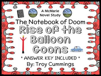 The Notebook of Doom: Rise of the Balloon Goons (Troy Cummings) Novel Study
