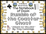 The Notebook of Doom: Rumble of the Coaster Ghost (Troy Cummings) Novel Study
