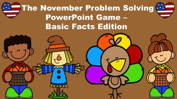 The November Problem Solving PowerPoint Game - Basic Facts Edition