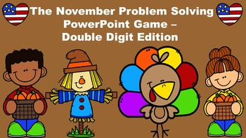 The November Problem Solving PowerPoint Game - Double Digit Edition