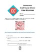 The Nucleus - Crash Course Chemistry Video Worksheet