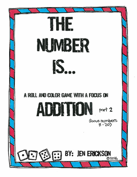 The Number Is...Addition part 2 (a roll and color game)