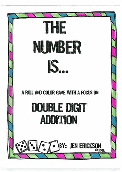 The Number Is...Double Digit Addition (a roll and color game)