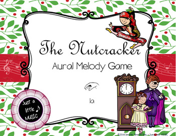 The Nutcracker -- An Aural Melody Recognition Game {sol mi la}
