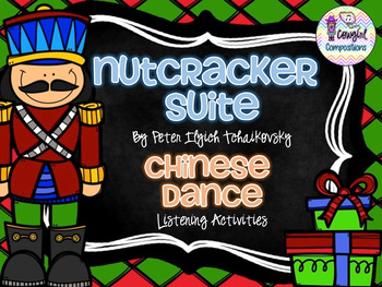 The Nutcracker: Chinese Dance Listening Activities