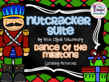 The Nutcracker: Dance of the Mirlitons Listening Activities