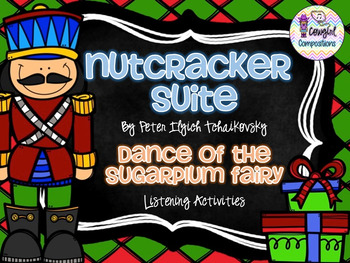 The Nutcracker: Dance of the Sugarplum Fairy Listening Activities