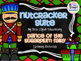 The Nutcracker: Dance of the Sugarplum Fairy Listening Activities