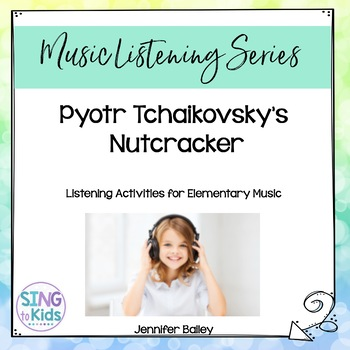 The Nutcracker: Guided Listening & Reading Activities