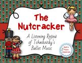 The Nutcracker - Listening Review of Tchaikovsky's Music
