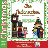 The Nutcracker Readers Theater with Text-Dependent Questions and Context Clues