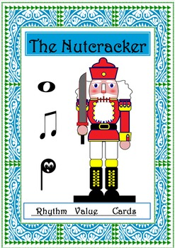 The Nutcracker: Rhythm  Value Cards .Christmas