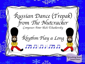 The Nutcracker: Russian Dance (Trepak) Rhythm Play a Long