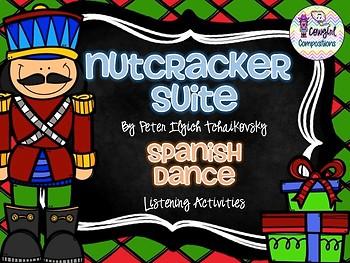 The Nutcracker: Spanish Dance Listening Activities